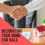 Decorating Your Home For Sale