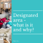 Designated area – what is it and why?